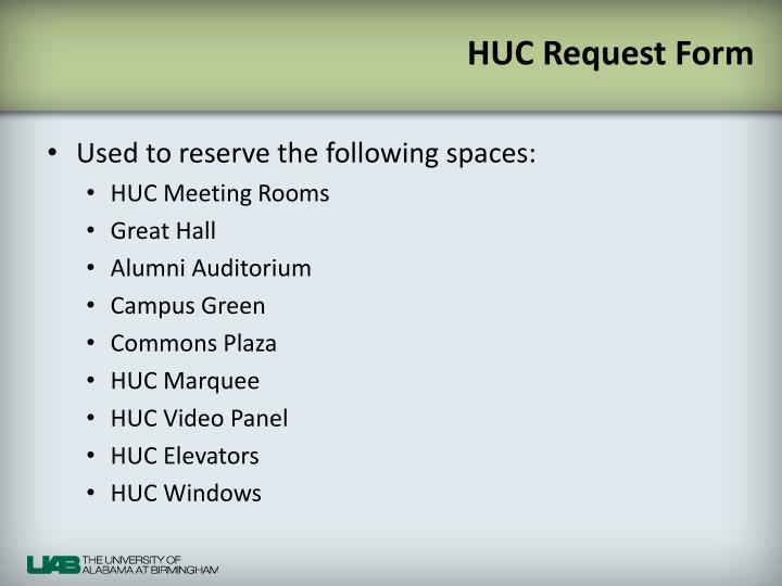 HUC Request Form