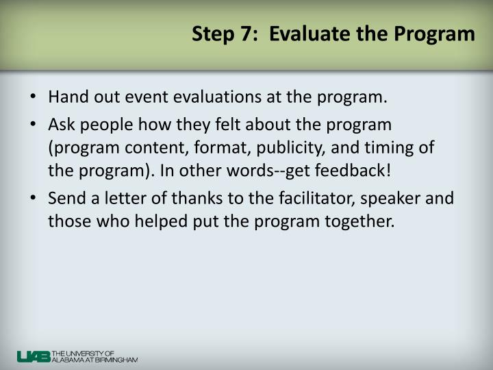 Step 7:  Evaluate the Program