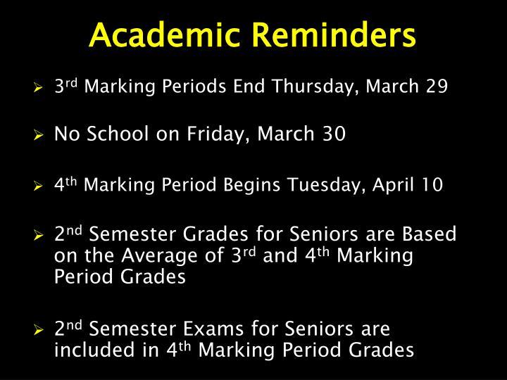 Academic Reminders