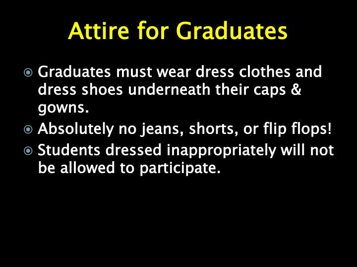 Attire for Graduates
