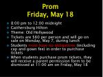prom friday may 18