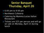 senior banquet thursday april 26