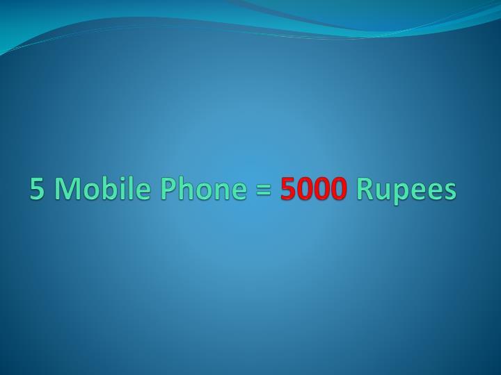5 Mobile Phone =