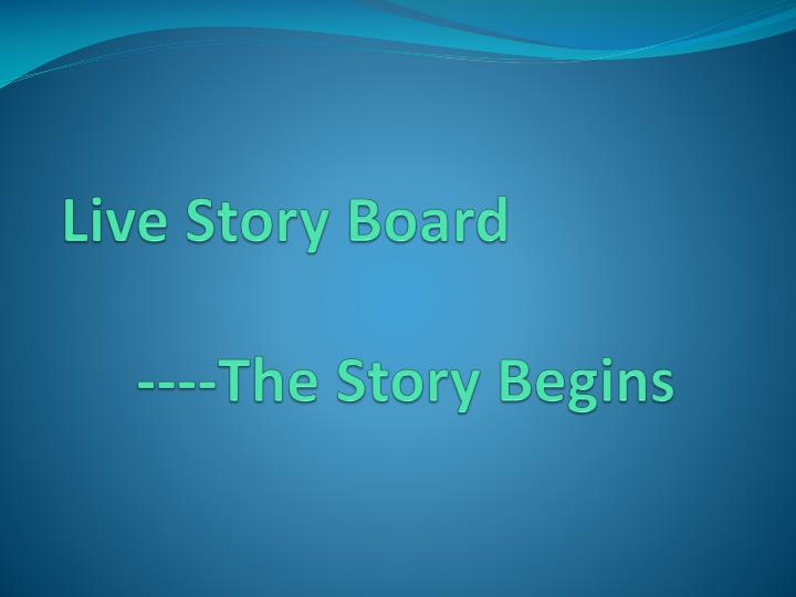 Live Story Board