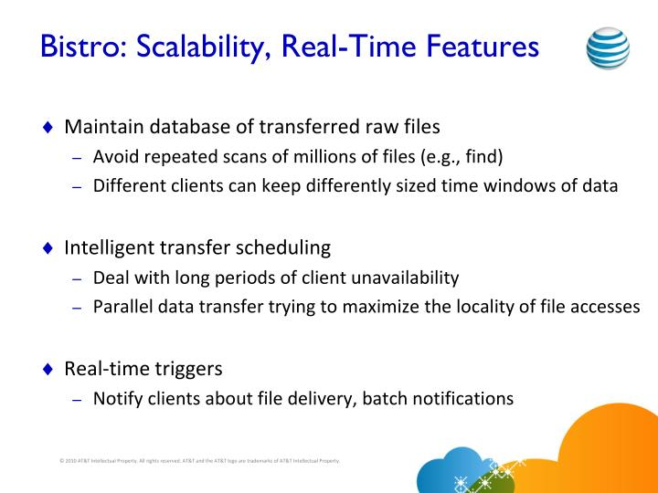Bistro: Scalability, Real-Time Features