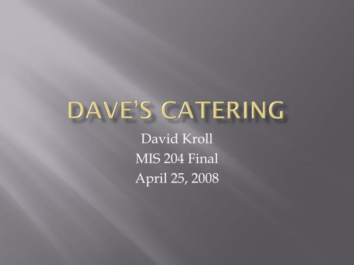 Dave s catering