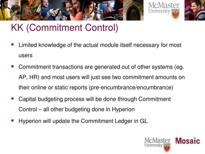KK (Commitment Control)