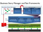 business story manager and test frameworks