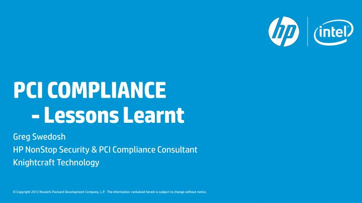 Pci compliance lessons learnt