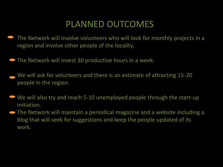 PLANNED OUTCOMES