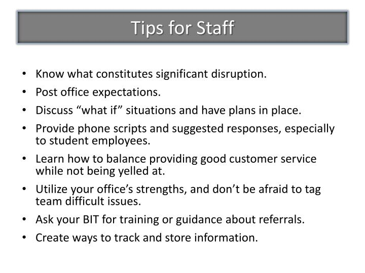 Tips for Staff