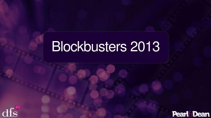 Blockbusters 2013