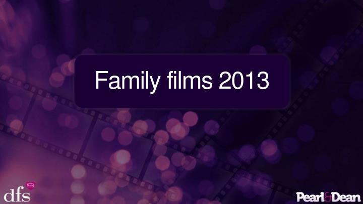 Family films 2013