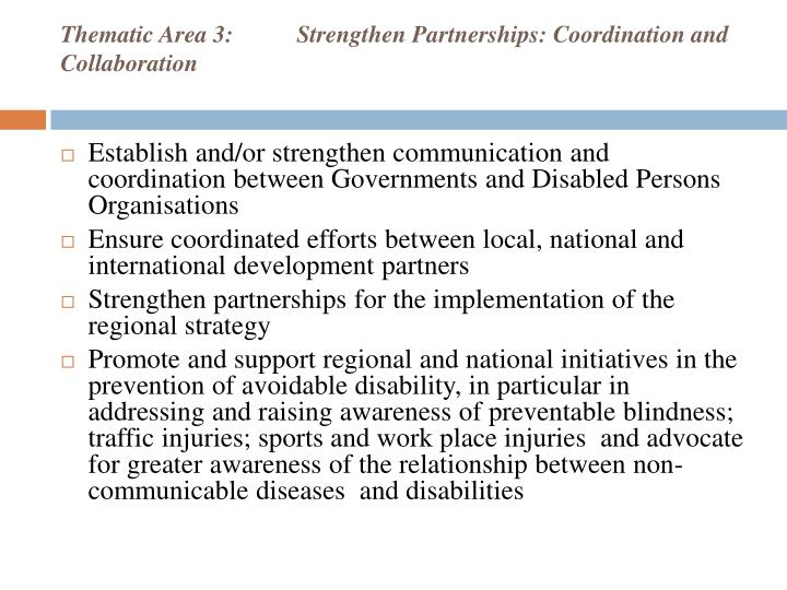 Thematic Area 3: Strengthen Partnerships: Coordination and Collaboration
