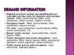 demand information