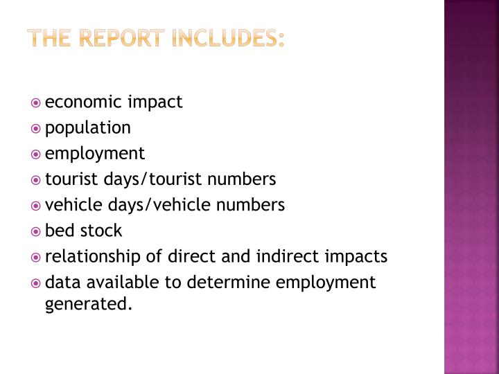 The report includes: