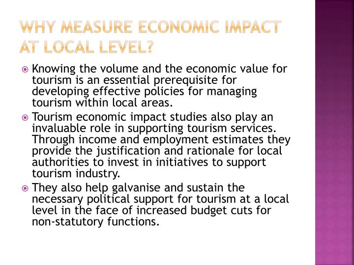 Why measure economic impact at local level?