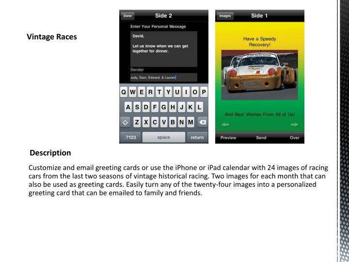 Customize and email greeting cards or use the iPhone or