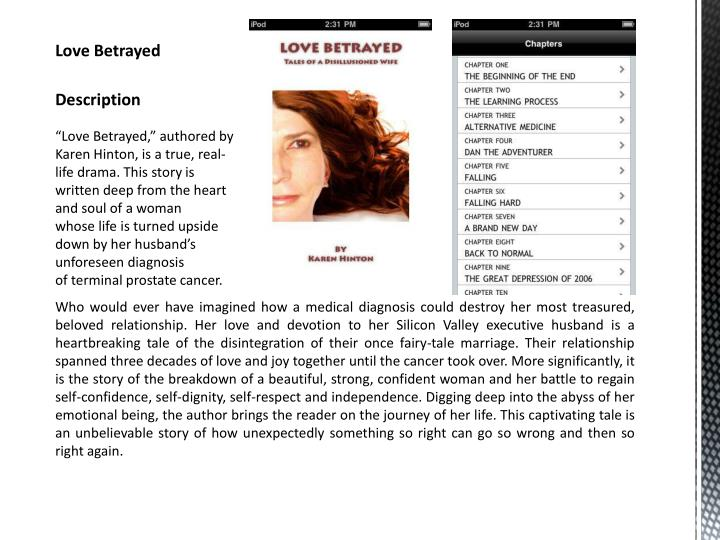 """Love Betrayed,"" authored by Karen Hinton, is a true,"