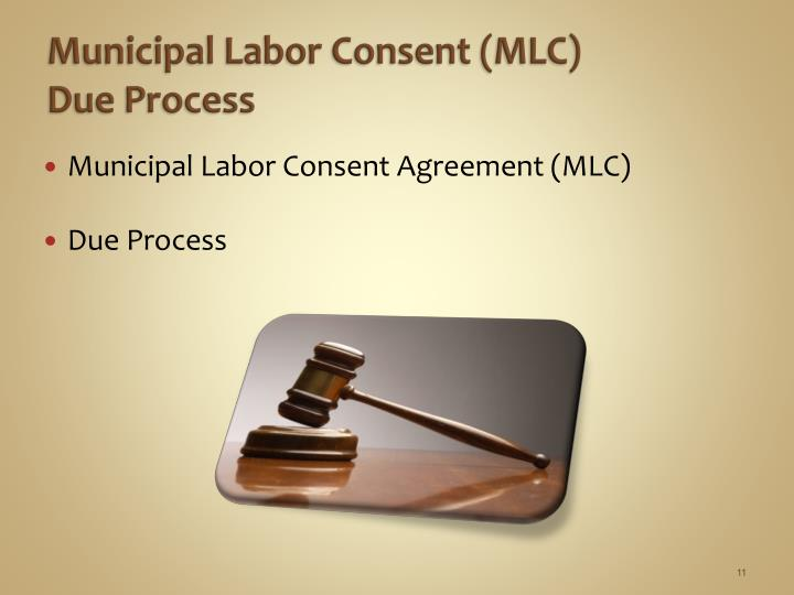 Municipal Labor Consent (MLC)