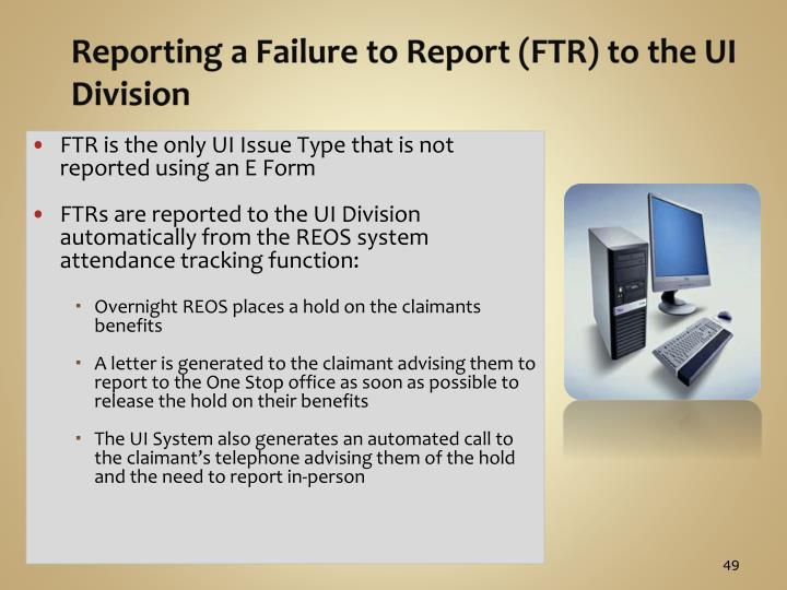 Reporting a Failure to Report (FTR) to the UI Division