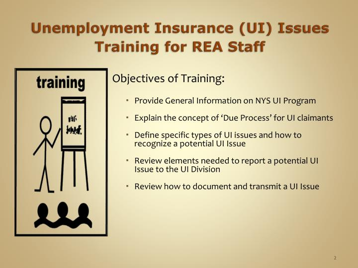 Unemployment Insurance (UI) Issues Training for REA Staff