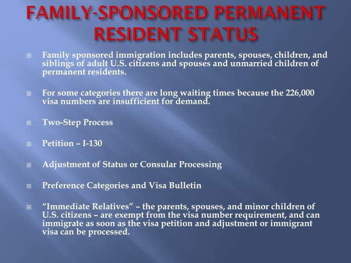 FAMILY-SPONSORED PERMANENT RESIDENT STATUS