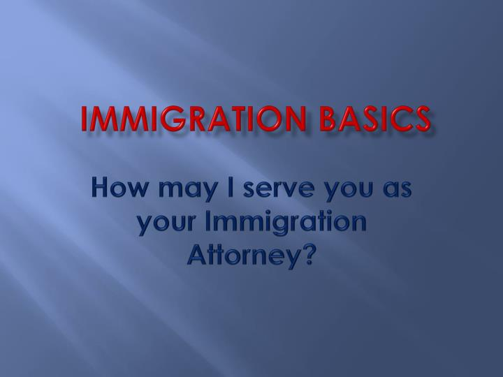Immigration basics