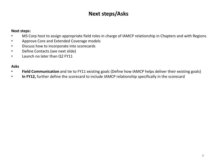 Next steps/Asks