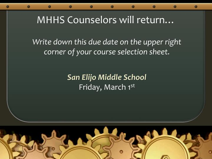 MHHS Counselors will return…