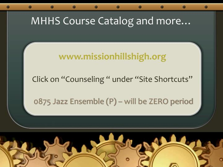 MHHS Course Catalog and more…