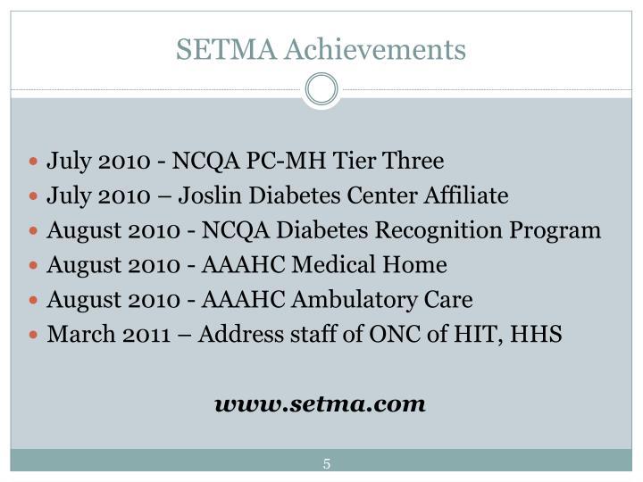 SETMA Achievements