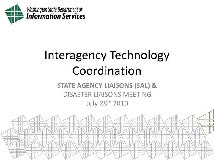 Interagency technology coordination