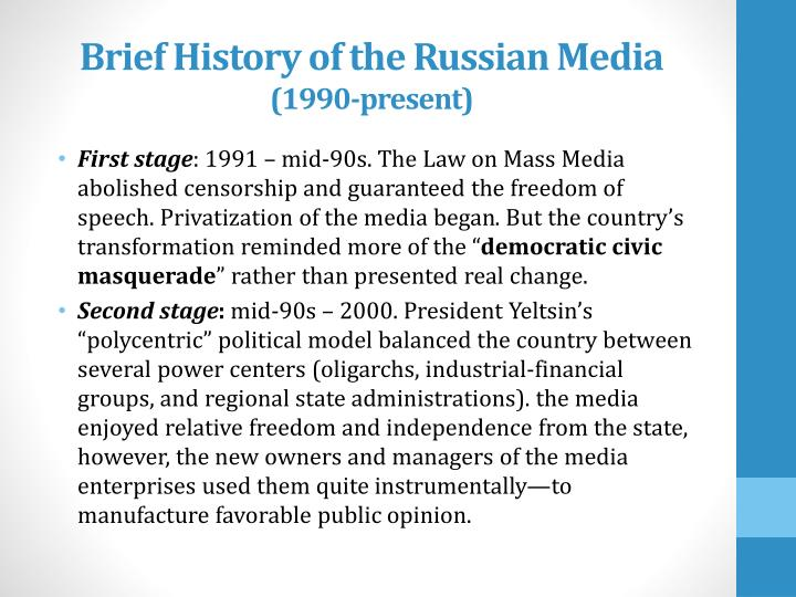 Brief History of the Russian Media