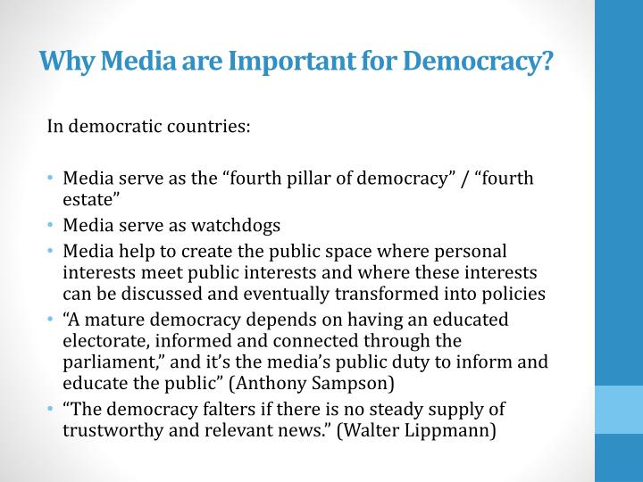 Why Media are Important for Democracy?
