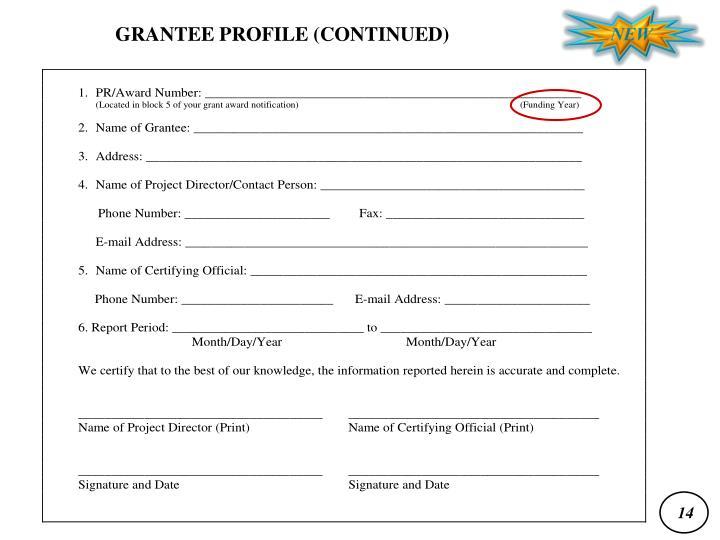 GRANTEE PROFILE (CONTINUED)
