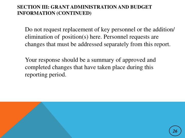 SECTION III: GRANT ADMINISTRATION AND BUDGET INFORMATION (CONTINUED)