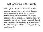 anti abolition in the north