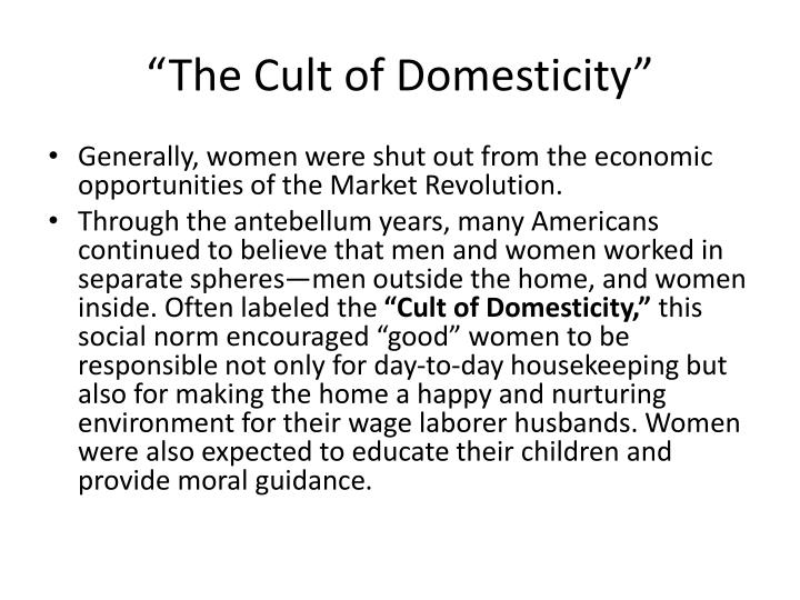 """The Cult of Domesticity"""