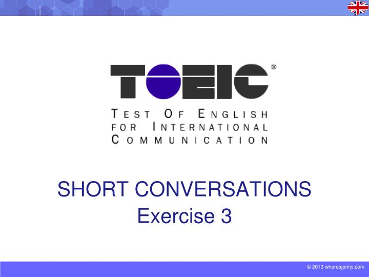 Short conversations exercise 3