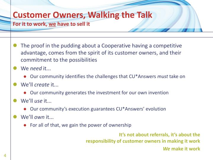 Customer Owners, Walking the Talk