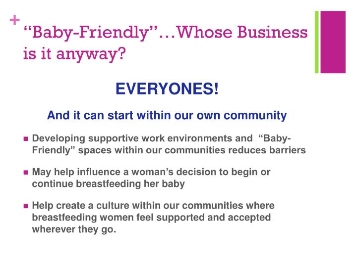 """Baby-Friendly""…Whose Business is it anyway?"