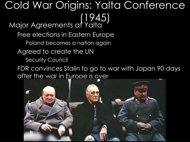 Cold War Origins: Yalta Conference (1945)