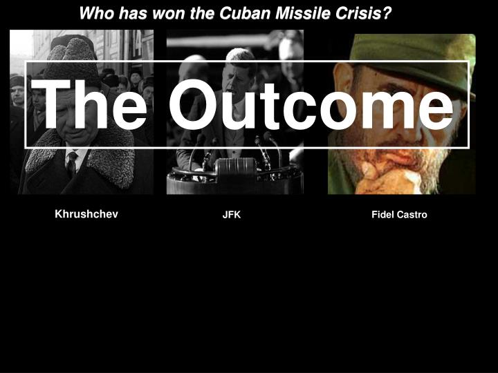 Who has won the Cuban Missile Crisis?