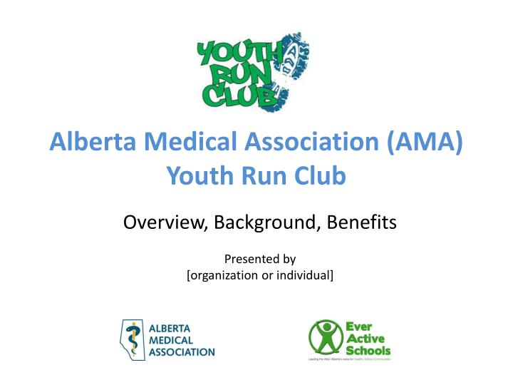 Alberta medical association ama youth run club