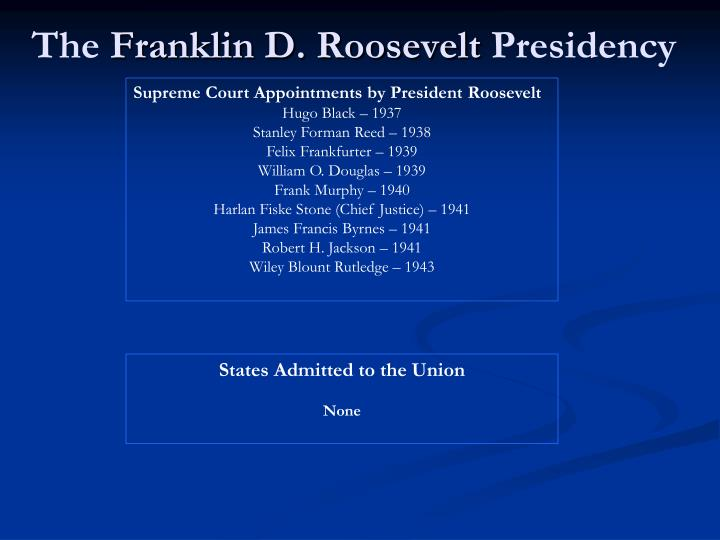 In Terms of Public Policy Franklin D. Roosevelt was a Good President