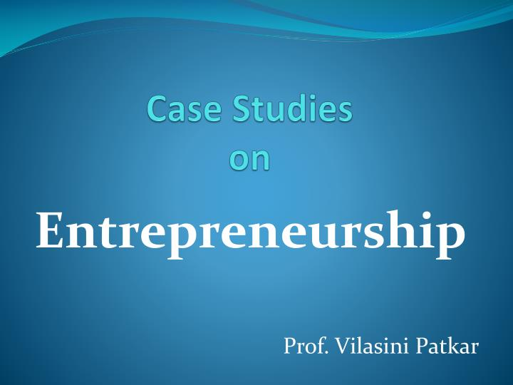 Case studies on