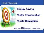 our focuses