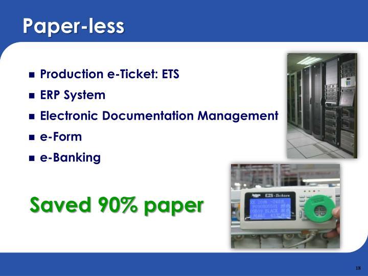 Paper-less