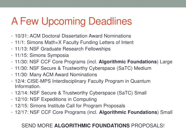 A Few Upcoming Deadlines